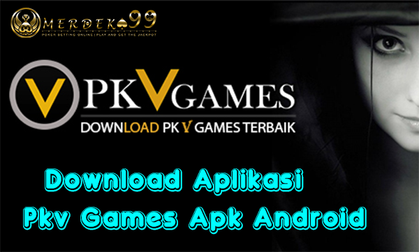 Download Aplikasi Pkv Games Apk Android